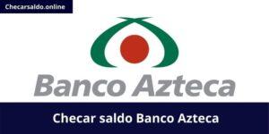 Checar saldo Banco Azteca